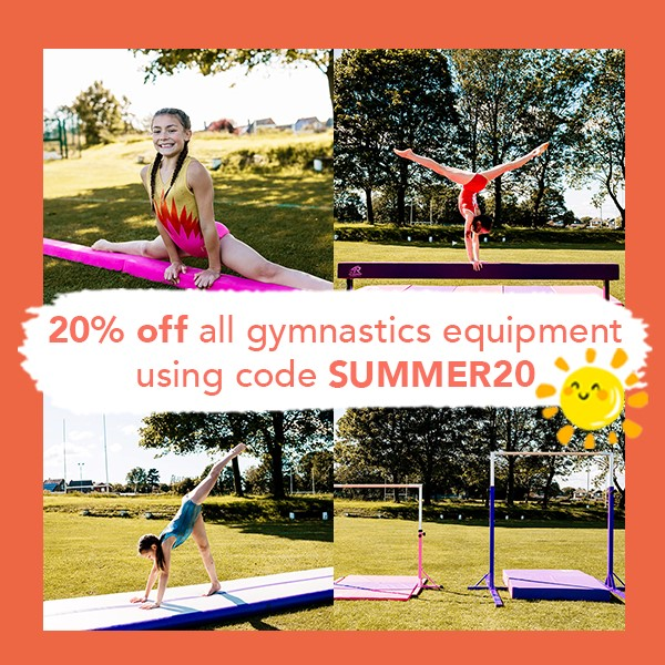 Gymnastics sale - use SUMMER20 to save 20%!